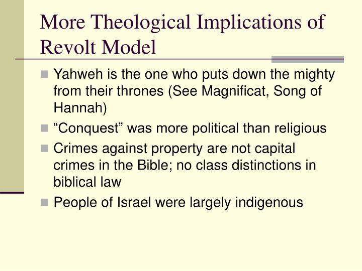 More Theological Implications of Revolt Model