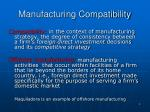 manufacturing compatibility