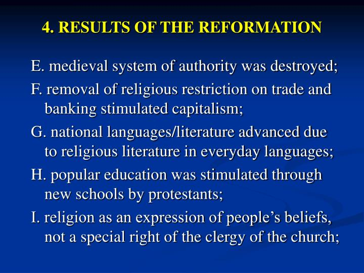 4. RESULTS OF THE REFORMATION