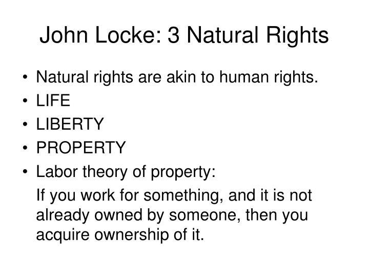 John Locke: 3 Natural Rights