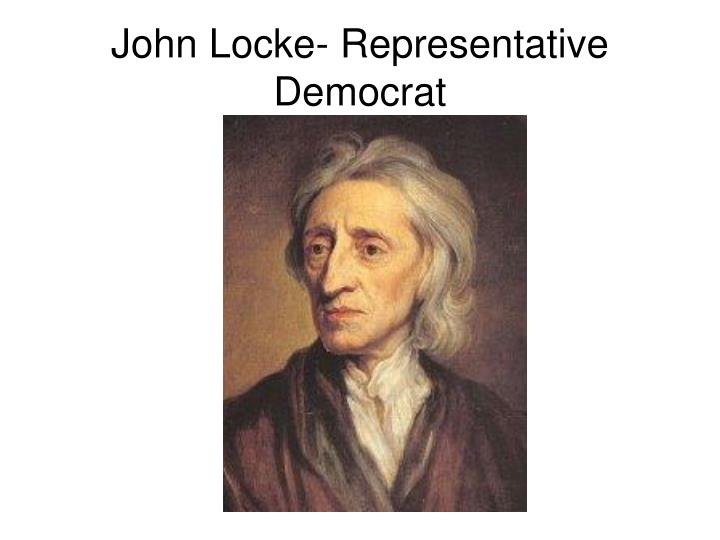 John Locke- Representative Democrat
