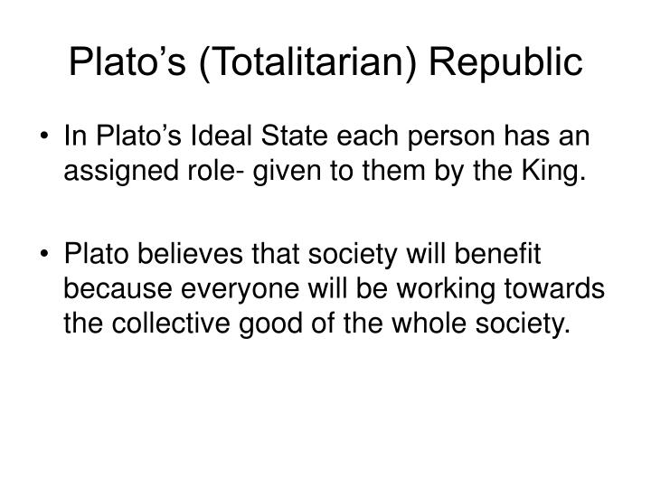 Plato's (Totalitarian) Republic