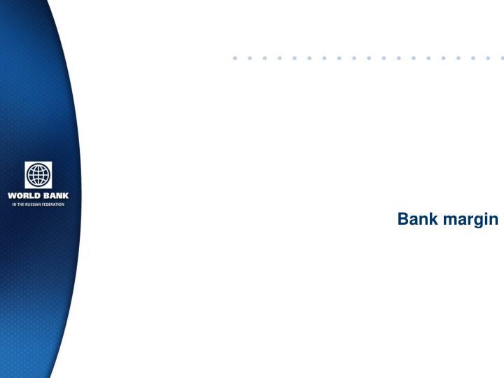 Bank margin