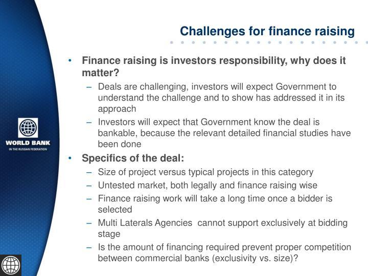 Challenges for finance raising