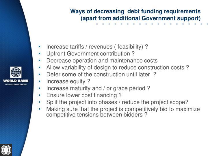 Ways of decreasing  debt funding requirements