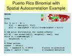 puerto rico binomial with spatial autocorrelation example