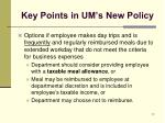 key points in um s new policy1