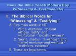 does the bible teach modern day witnessing testimonials1