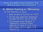 does the bible teach modern day witnessing testimonials6