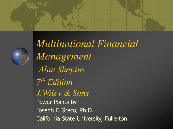 multinational financial management alan shapiro 7 th edition j wiley sons n.