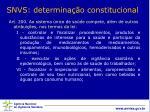 snvs determina o constitucional