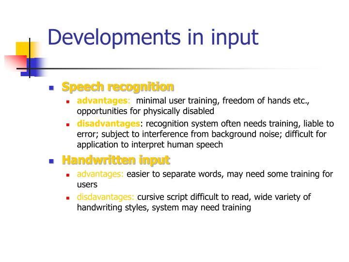Developments in input