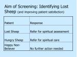 aim of screening identifying lost sheep and improving patient satisfaction