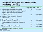 religious struggle as a predictor of mortality n 567