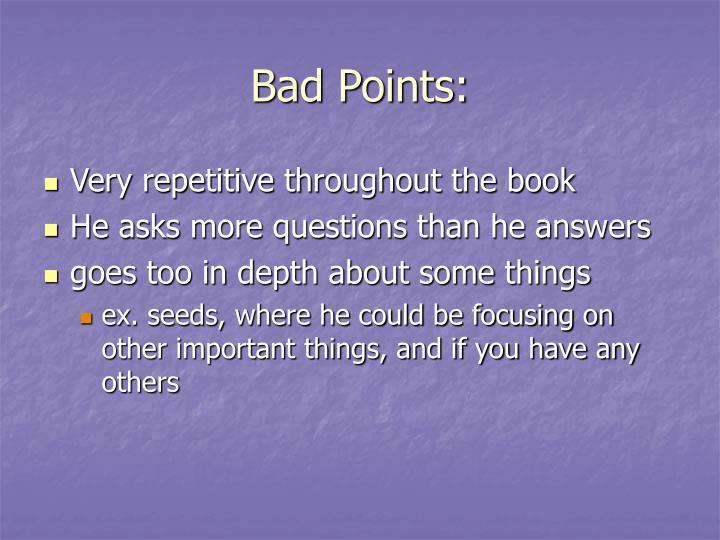 Bad Points: