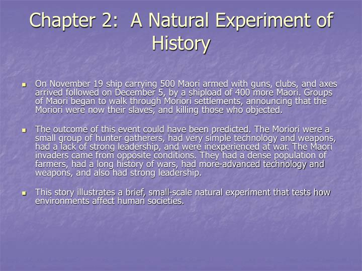 Chapter 2:  A Natural Experiment of History