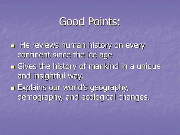 Good Points: