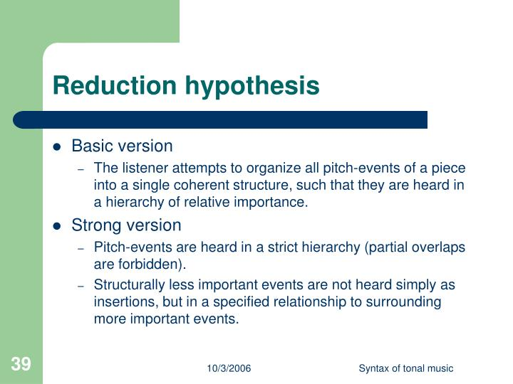Reduction hypothesis