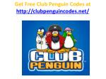 get free club penguin codes at http clubpenguincodes net