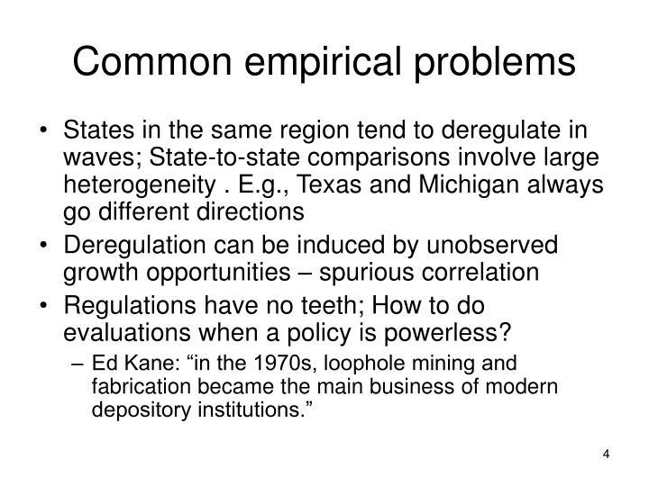 Common empirical problems