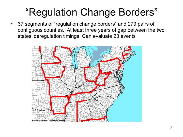 """""""Regulation Change Borders"""""""