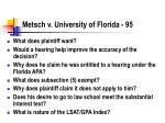 metsch v university of florida 95
