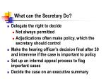 what can the secretary do