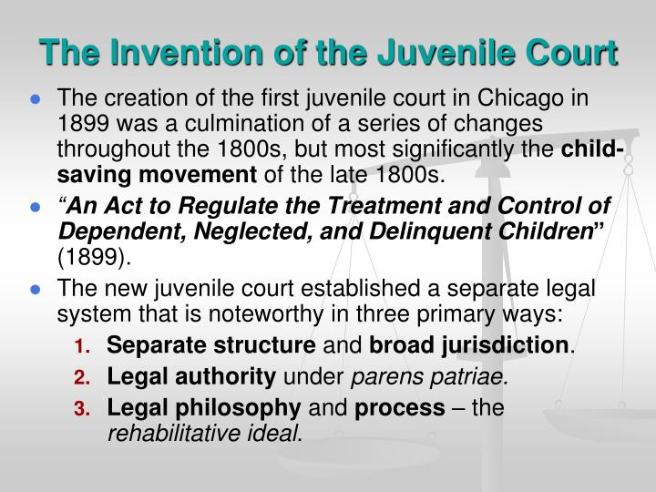The Invention of the Juvenile Court