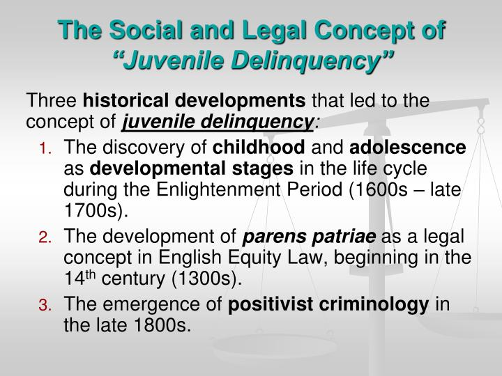 The social and legal concept of juvenile delinquency