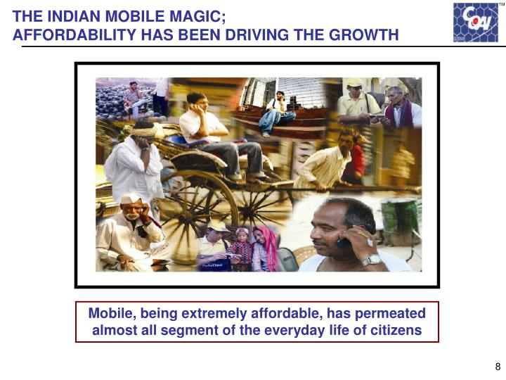 THE INDIAN MOBILE MAGIC;