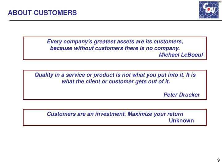 ABOUT CUSTOMERS