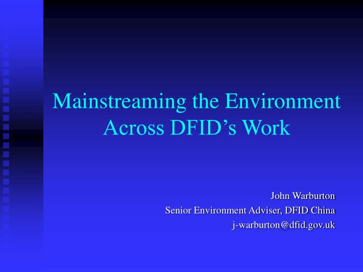 mainstreaming the environment across dfid s work n.
