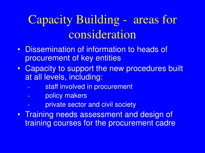 Capacity Building -  areas for consideration