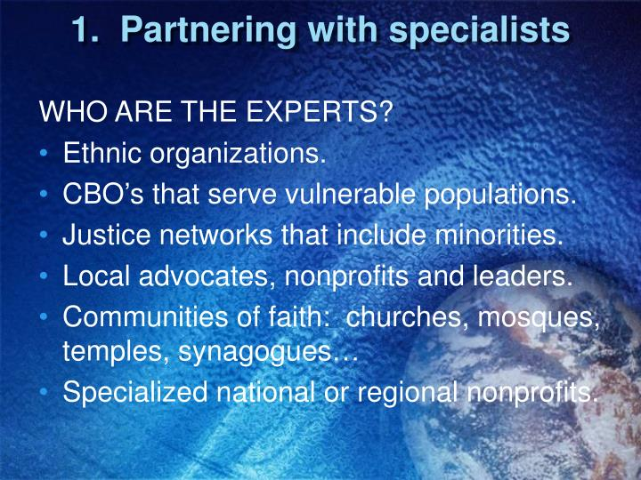 1.  Partnering with specialists