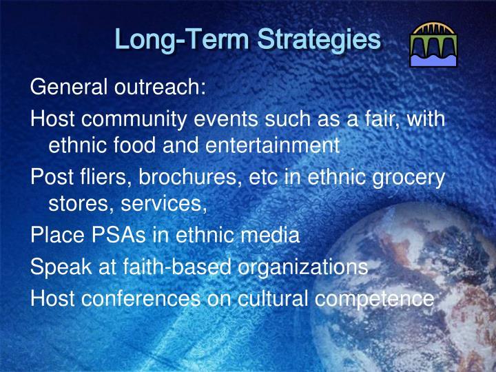 Long-Term Strategies
