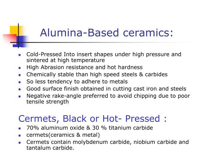 Alumina-Based ceramics: