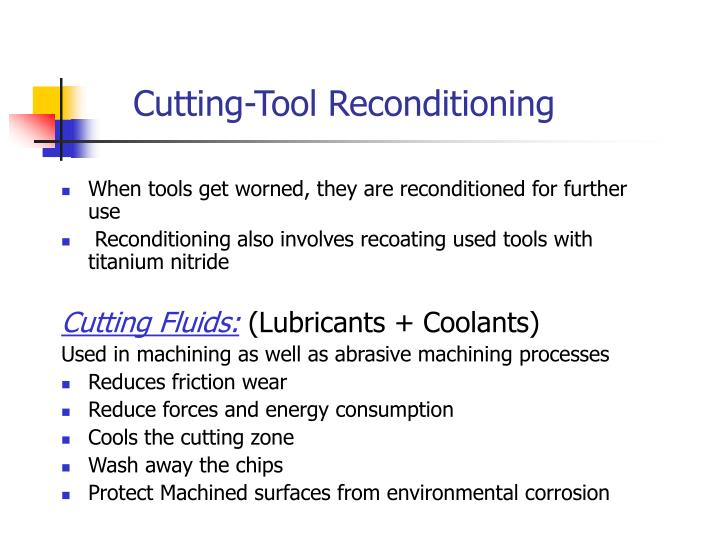 Cutting-Tool Reconditioning