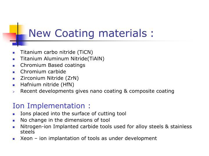New Coating materials