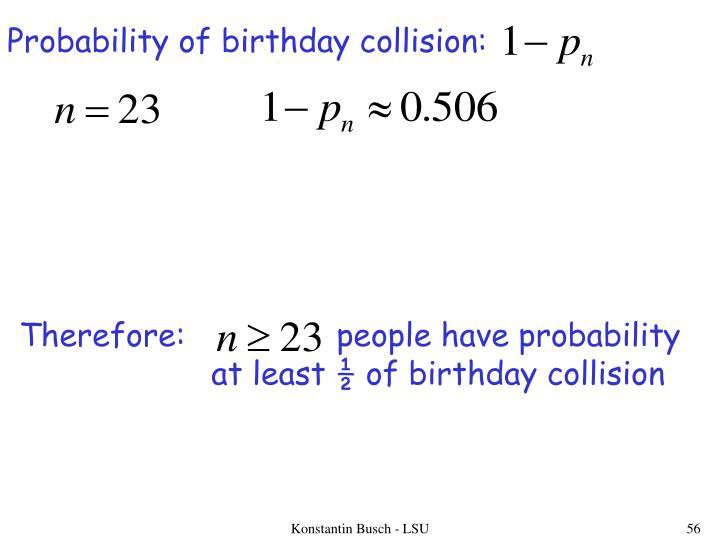 Probability of birthday collision:
