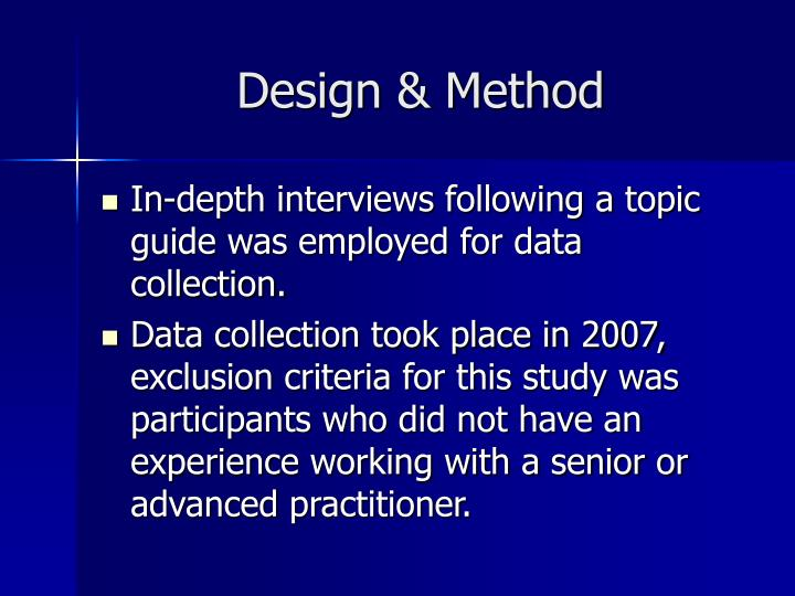 Design & Method