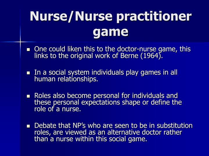 Nurse/Nurse practitioner game