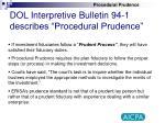 dol interpretive bulletin 94 1 describes procedural prudence