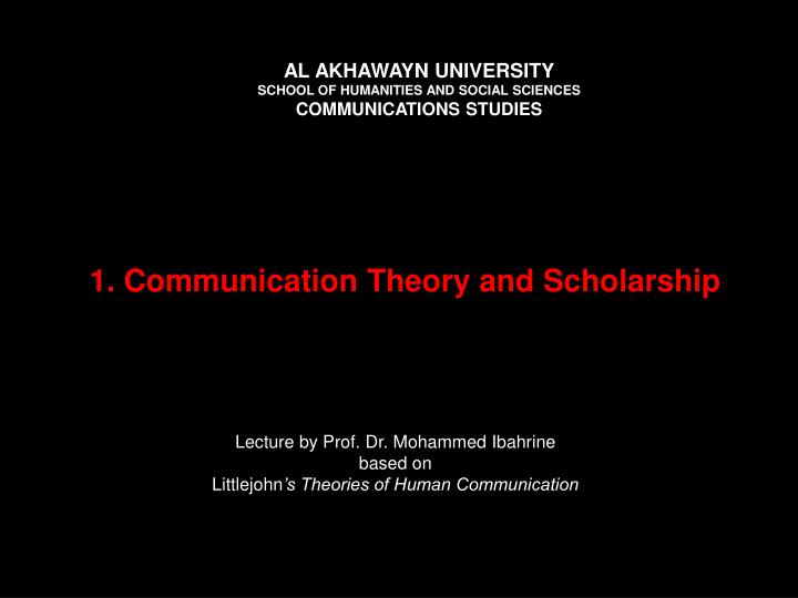 1 communication theory and scholarship n.