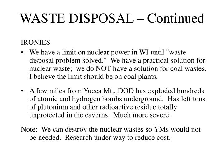 WASTE DISPOSAL – Continued