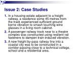 issue 2 case studies