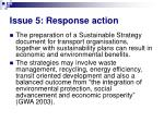 issue 5 response action