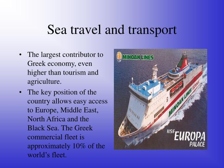 Sea travel and transport
