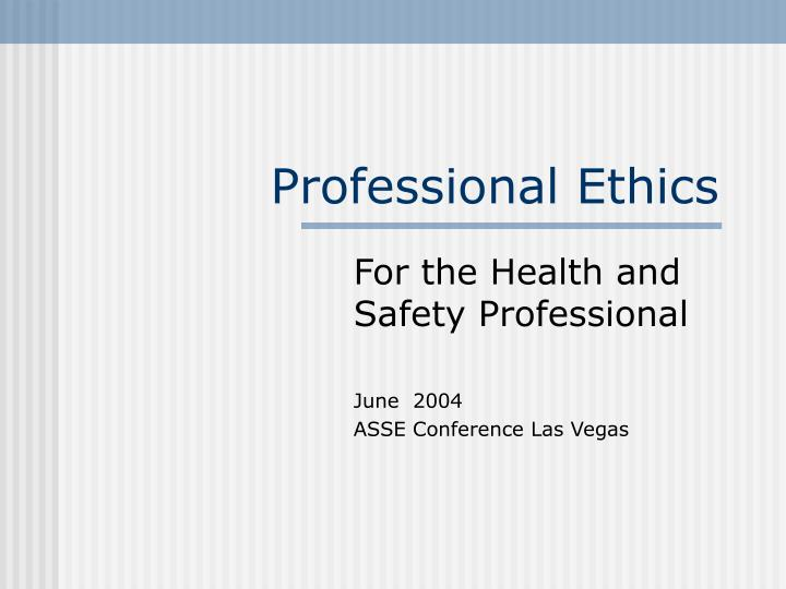 safety within the code of ethics