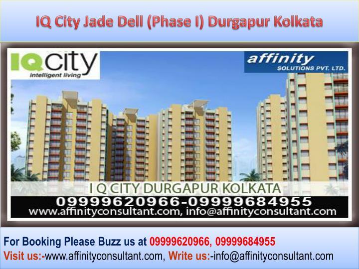 IQ City Jade Dell (Phase I) Durgapur Kolkata