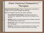 client centered humanistic therapies
